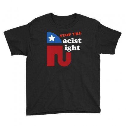 Stop The Racist Right Democrat Design Youth Tee Designed By Cogentprint