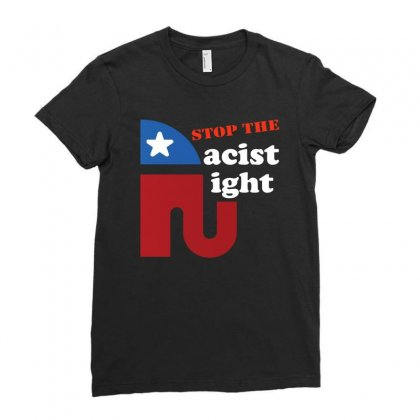 Stop The Racist Right Democrat Design Ladies Fitted T-shirt Designed By Cogentprint