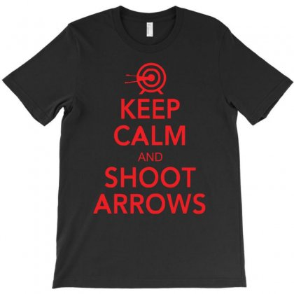 Keep Calm & Shoot Arrows T-shirt Designed By Z4hr4