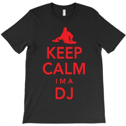 Keep Calm I'm A Dj   Mens Funny T-shirt Designed By Z4hr4