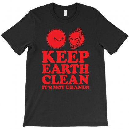 Keep Earth Clean It's Not Uranus Kawaii Planets T-shirt Designed By Z4hr4