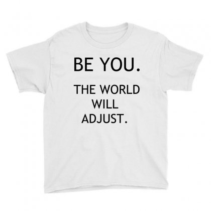 Be You Youth Tee Designed By Perfect Designers