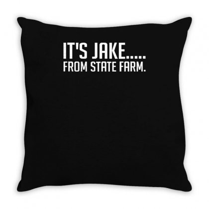 It's Jake From State Farm Funny Throw Pillow Designed By Lyly