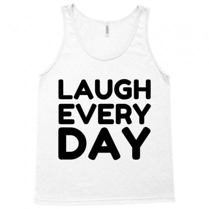 Laugh Every Day Tank Top Designed By Perfect Designers
