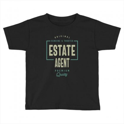 Estate Agent Toddler T-shirt Designed By Cidolopez