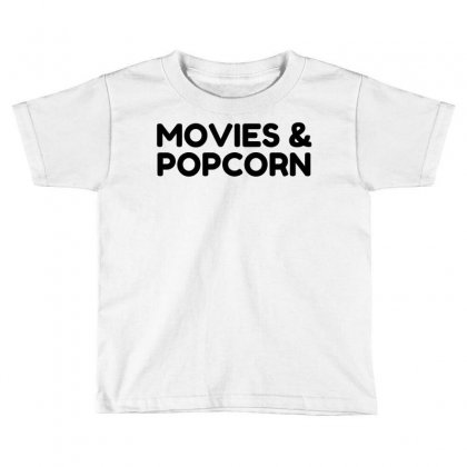 Movies And Popcorn Toddler T-shirt Designed By Perfect Designers