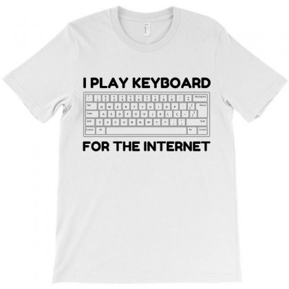 Keyboard Internet T-shirt Designed By Perfect Designers