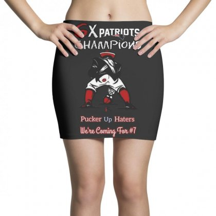 6x Patriots Champions Pucker Up Haters We're Coming Tor #7 Mini Skirts Designed By Anrora