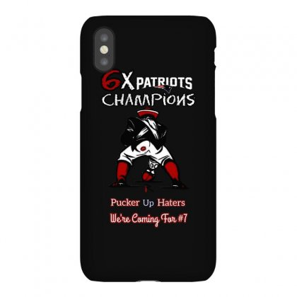 6x Patriots Champions Pucker Up Haters We're Coming Tor #7 Iphonex Case Designed By Anrora