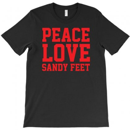 Peace. Love. Sandy Feet. T-shirt Designed By Z4hr4