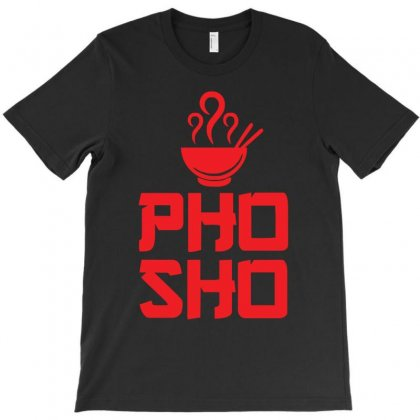Pho Sho Foodie Asian Food Humor Chopsticks Funny T-shirt Designed By Z4hr4