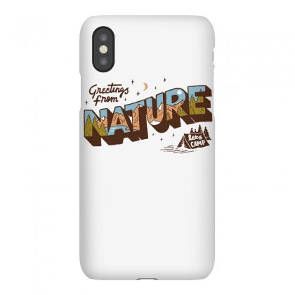 Greetings From Nature Lets Camp Iphonex Case Designed By Anrora