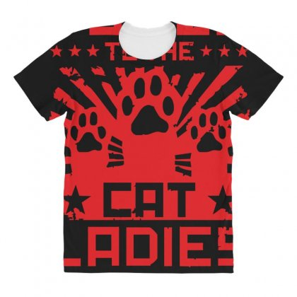 Power To The Cat Ladies All Over Women's T-shirt Designed By Z4hr4
