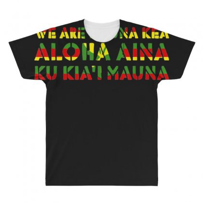 Kanaka Maoli Flag   We Are Mauna Kea T Shirt All Over Men's T-shirt Designed By Cuser1744