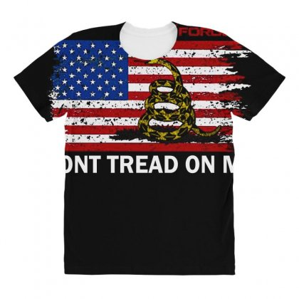 Dont Tread On Me All Over Women's T-shirt Designed By Anrora