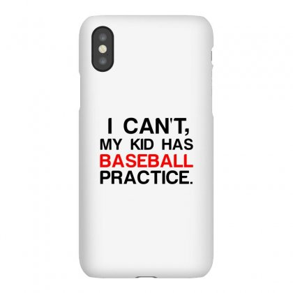 My Kid Has Baseball Practice Iphonex Case Designed By Perfect Designers