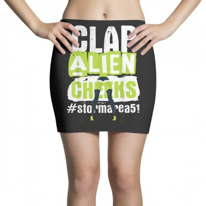Clap Alien Cheeks   Storm Area 51   Truth Awareness Event T Shirt Mini Skirts Designed By Cuser1744