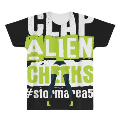Clap Alien Cheeks   Storm Area 51   Truth Awareness Event T Shirt All Over Men's T-shirt Designed By Cuser1744