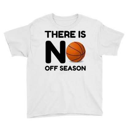 No Off Season Basketball Youth Tee Designed By Perfect Designers
