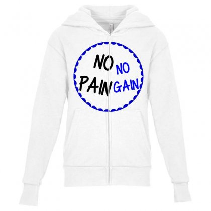 No Pain No Gain Youth Zipper Hoodie Designed By Perfect Designers