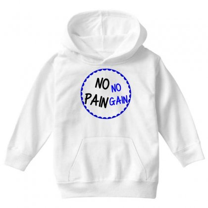 No Pain No Gain Youth Hoodie Designed By Perfect Designers