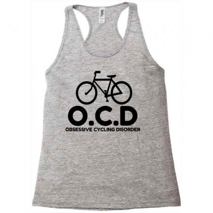 Obsessive Cycling Disorder Racerback Tank Designed By Perfect Designers