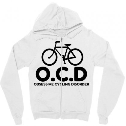 Obsessive Cycling Disorder Zipper Hoodie Designed By Perfect Designers