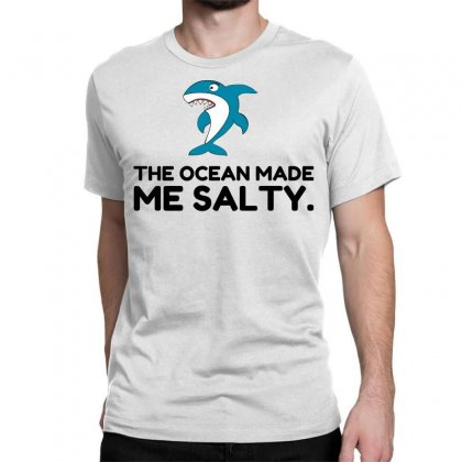 Ocean Made Me Salty Shark Classic T-shirt Designed By Perfect Designers