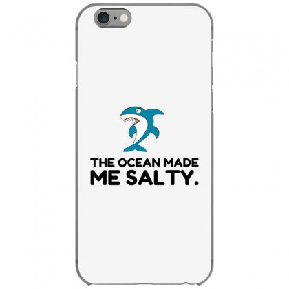 Ocean Made Me Salty Shark Iphone 6/6s Case Designed By Perfect Designers