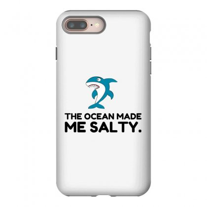 Ocean Made Me Salty Shark Iphone 8 Plus Case Designed By Perfect Designers