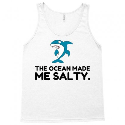 Ocean Made Me Salty Shark Tank Top Designed By Perfect Designers