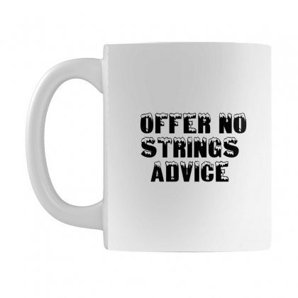 Offer No Strings Advice Mug Designed By Perfect Designers