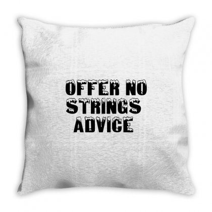 Offer No Strings Advice Throw Pillow Designed By Perfect Designers