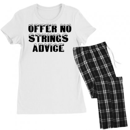 Offer No Strings Advice Women's Pajamas Set Designed By Perfect Designers