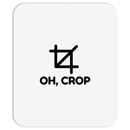 Oh Crop Mousepad Designed By Perfect Designers