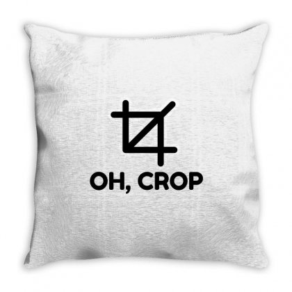 Oh Crop Throw Pillow Designed By Perfect Designers