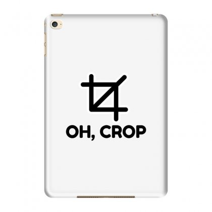 Oh Crop Ipad Mini 4 Case Designed By Perfect Designers
