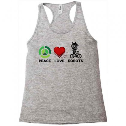 Peace Love Robots Racerback Tank Designed By Perfect Designers