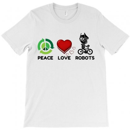 Peace Love Robots T-shirt Designed By Perfect Designers