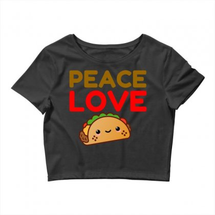 Peace Love Taco Crop Top Designed By Perfect Designers