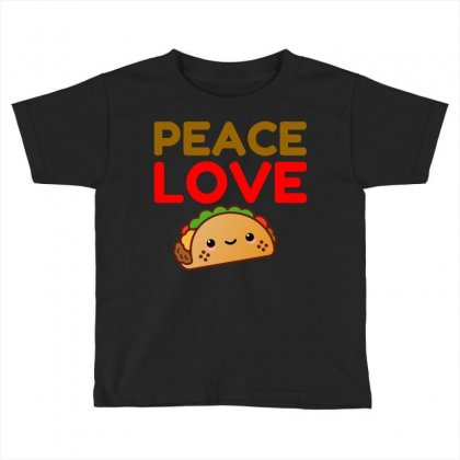 Peace Love Taco Toddler T-shirt Designed By Perfect Designers