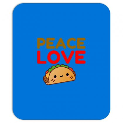 Peace Love Taco Mousepad Designed By Perfect Designers