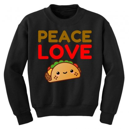 Peace Love Taco Youth Sweatshirt Designed By Perfect Designers