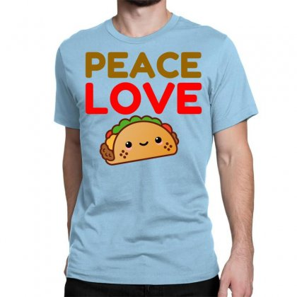 Peace Love Taco Classic T-shirt Designed By Perfect Designers