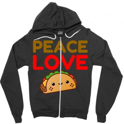 Peace Love Taco Zipper Hoodie Designed By Perfect Designers
