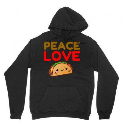 Peace Love Taco Unisex Hoodie Designed By Perfect Designers