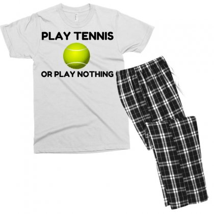 Play Tennis Or Nothing Men's T-shirt Pajama Set Designed By Perfect Designers