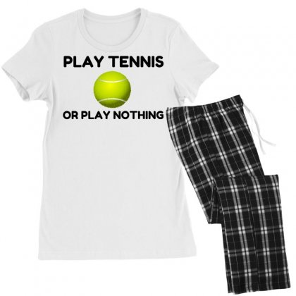 Play Tennis Or Nothing Women's Pajamas Set Designed By Perfect Designers