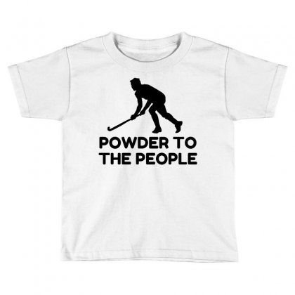 Powder Snow To The People Ski Toddler T-shirt Designed By Perfect Designers