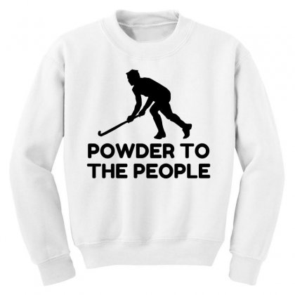 Powder Snow To The People Ski Youth Sweatshirt Designed By Perfect Designers